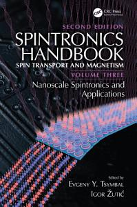 Spintronics Handbook  Second Edition  Spin Transport and Magnetism