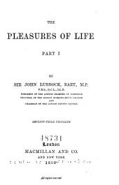The Pleasures of Life: Volume 1
