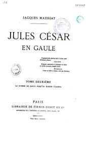 Jules César en Gaule: Volume2