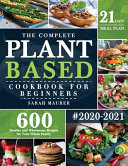 The Complete Plant Based Cookbook for Beginners PDF