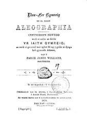 Llaw-fer Gymreig yn ol trefn Aleographia. Ail-argraff: Volume 19