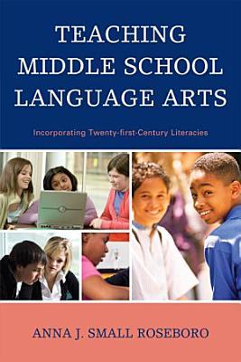 Teaching Middle School Language Arts