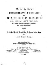 Description d'Ossemento Fossiles de Mammifères inconnus jusqu'à present, qui se trouvent au Museum grand-ducal de Darmstadt: Text : Cahier 1 - 5