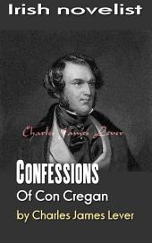 Confessions Of Con Cregan: Irish novelist