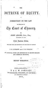 The Doctrine of Equity: A Commentary on the Law as Administered by the Court of Chancery
