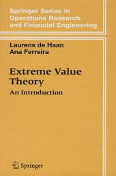 Extreme Value Theory: An Introduction