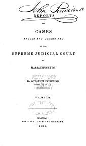 Reports of Cases Argued and Determined in the Supreme Judicial Court of the Commonwealth of Massachusetts: Volume 31