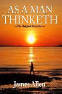 As a Man Thinketh   Complete Original Text PDF