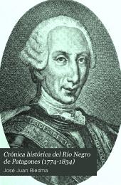 Crónica histórica del Río Negro de Patagones (1774-1834)
