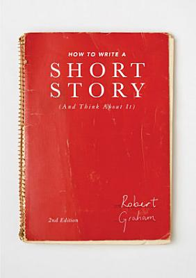 How to Write A Short Story  And Think About It  PDF