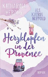 Herzklopfen in der Provence PDF