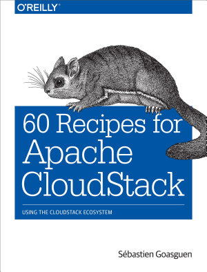 60 Recipes for Apache CloudStack