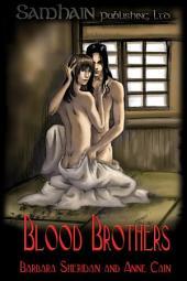 Blood Brothers: Volume 1