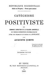 Catéchisme positiviste: ou, Sommaire exposition de la religion universelle, en treize entretiens systématiques entre une femme et un prêtre de l'humanité