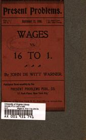 Wages Vs. 16 to 1