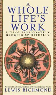 A Whole Life s Work Book