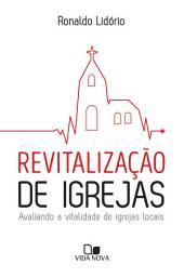 Revitalização de igrejas: Avaliando a vitalidade de igrejas locais