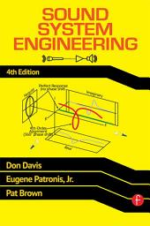 Sound System Engineering 4e: Edition 4