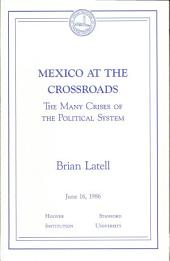 Mexico at the Crossroads