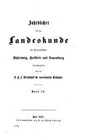 Jahrbücher für die Landeskunde der Herzogthümer Schleswig: Band 9
