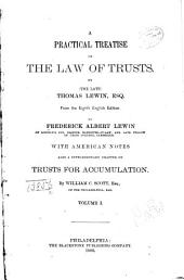 A Practical Treatise on the Law of Trusts: Volume 1