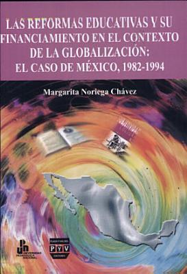Las reformas educativas y su financiamiento en el contexto de la globalizaci  n PDF