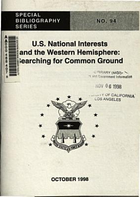 U S  National Interests and the Western Hemisphere