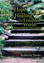 Hope and Healing in a Troubled World PDF
