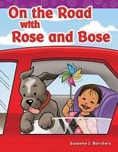 On the Road with Rose and Bose