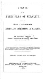 Essays on the principles of morality, and on the private and political rights and obligations of mankind ... With a preface by the Rev. G. Bush