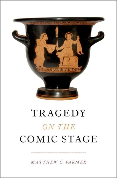 Tragedy on the Comic Stage Pdf Book