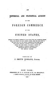 An Historical and Statistical Account of the Foreign Commerce of the United States 1820-1856