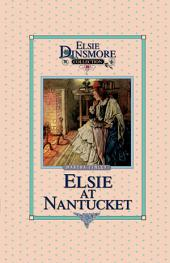 Elsie at Nantucket: Book 10