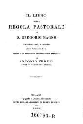 Il libro della regola pastorale, volgarizzamento inedite del secolo XIV; tratto da un manoscritto della Biblioteca Ambrosiana da Antonio Ceruti