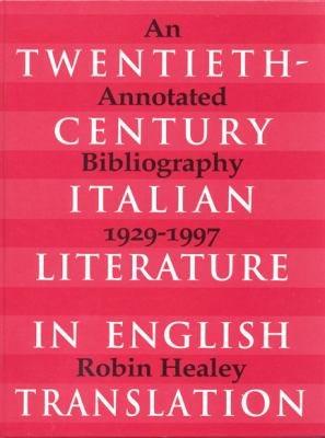 Twentieth century Italian Literature in English Translation PDF