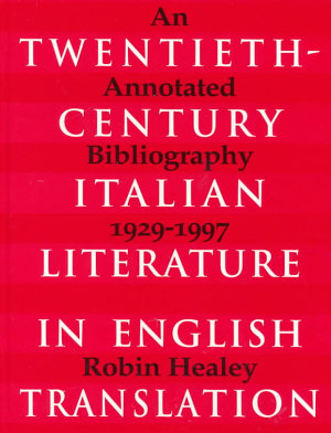 Twentieth century Italian Literature in English Translation PDF