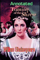 The Taming of the Shrew  ANNOTATED