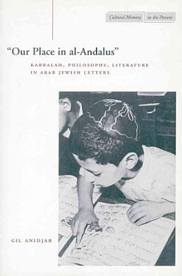 Our Place in Al Andalus  PDF