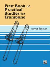 Practical Studies for Trombone, Book 1: Book 1