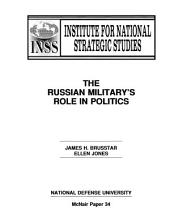 The Russian Military's Role in Politics