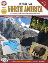 Exploring North America, Grades 5 - 8