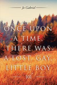 Once Upon a Time  There Was a Lost  Gay  Little Boy