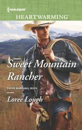 Sweet Mountain Rancher