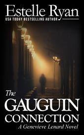 The Gauguin Connection (Book 1): A Genevieve Lenard Novel