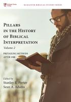 Pillars in the History of Biblical Interpretation  Volume 2 PDF