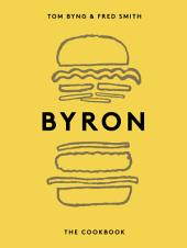 Byron: The Cookbook