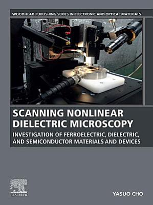 Scanning Nonlinear Dielectric Microscopy