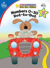 Numbers 0-30: Dot-to-Dot, Grades PK - K