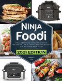 Ninja Foodi Grill and Pressure Cooker Cookbook