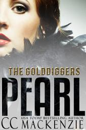 PEARL: THE GOLDDIGGERS - SHORT STORY ROMANCE BOOK 5